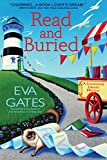 Read and Buried: A Lighthouse Library Mystery - Eva Gates