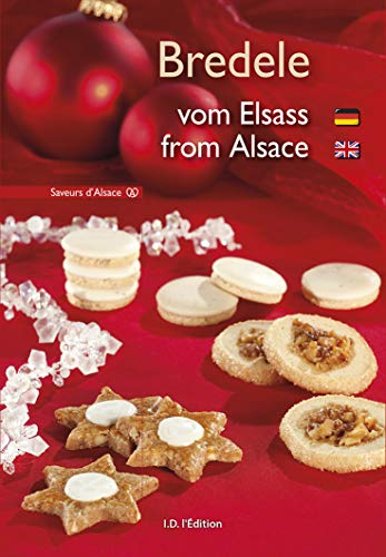 Bredele : Vom Elsass / from Alsace