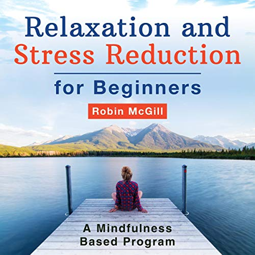 Relaxation and Stress Reduction for Beginners cover art