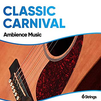 Classic Carnival Ambience Music