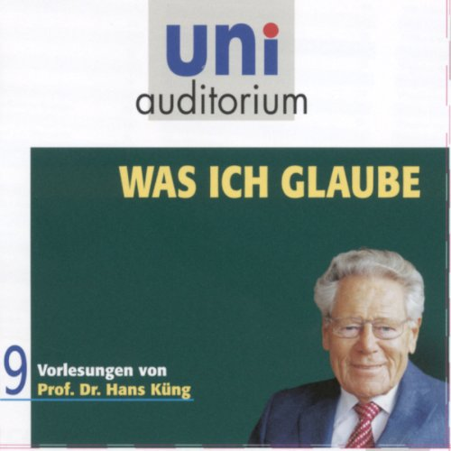 Was ich glaube (Uni Auditorium) audiobook cover art