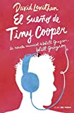 El sueño de Tiny Cooper: La novela musical de Will Grayson, Will Grayson (Nube de Tinta)