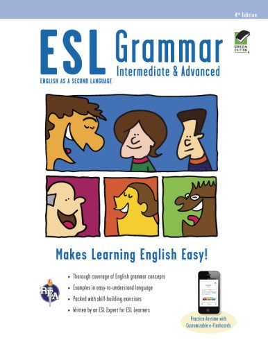 ESL Grammar: Intermediate & Advanced Premium Edition with e-Flashcards (English as a Second Language Series)