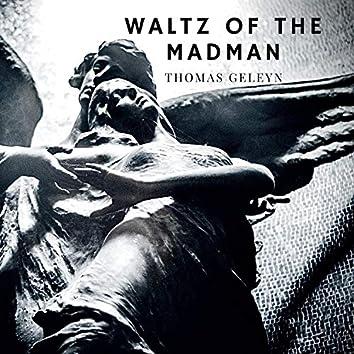 Waltz of the Madman