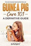 Guinea Pig Care Book: A Definitive Guide