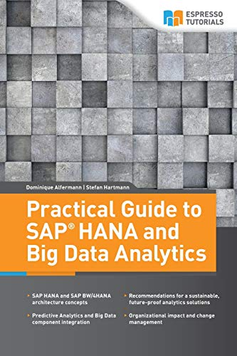 Practical Guide to SAP HANA and Big Data Analytics Front Cover