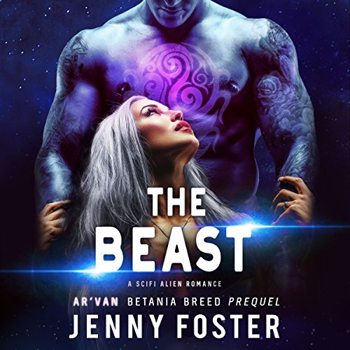 The Beast: A SciFi Alien Romance audiobook cover art