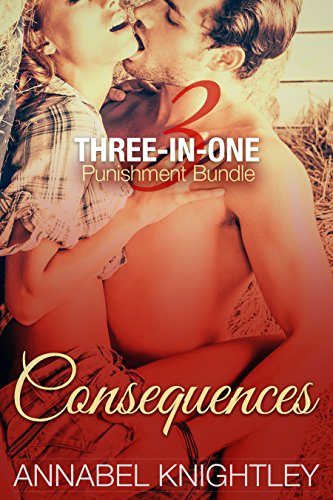 Consequences: Three-In-One Punishment Bundle (English Edition)