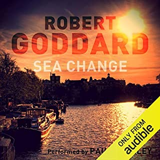Sea Change                   By:                                                                                                                                 Robert Goddard                               Narrated by:                                                                                                                                 Paul Shelley                      Length: 12 hrs and 59 mins     20 ratings     Overall 4.2