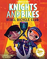 KNIGHTS AND BIKES: THE REBEL BICYCLE CLUB (Knights & Bikes 2)