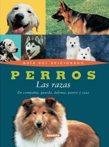 Perros - las razas- (Guía Del Aficionado)