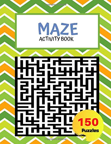 Maze Activity Book 150 Puzzles: Brain teasers, Smart gifts for whole family, Fun and Educational Riddles, Workbook for Games