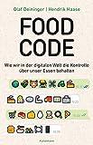 Food Code: Wie wir in der digitalen Welt die Kontrolle über unser Essen behalten