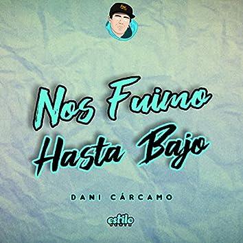 Nos Fuimo Hasta Abajo (Remix)