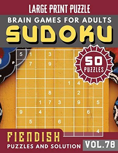 Fiendish Sudoku Large Print: hardest sudoku puzzle books   Sudoku Hard Quiz Books for Expert   Sudoku Maths Book for Adults & Seniors   (Sudoku Brain Games Puzzles Book Large Print Vol.78)
