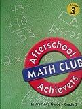 Great Source Afterschool Achievers Math: Teacher Edition Grade 3 2002