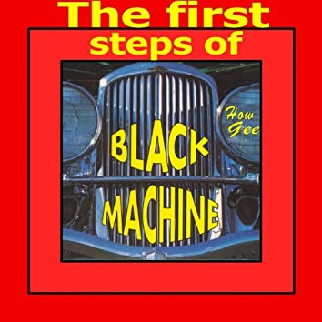 The First Steps of Black Machine