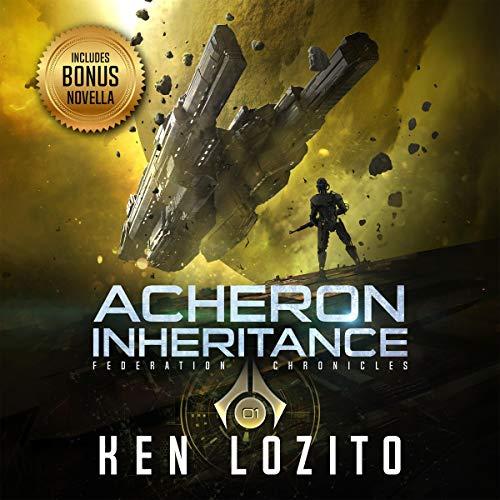 Acheron Inheritance Audiobook By Ken Lozito cover art