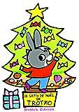 Le sapin de Noel de Trotro [ Trotro 's Christmas tree ] (French Edition) by Benedicte Guettier (2010-10-14)