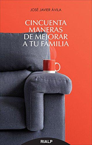 Cincuenta Maneras De Mejorar A Tu Famili (Bolsillo)