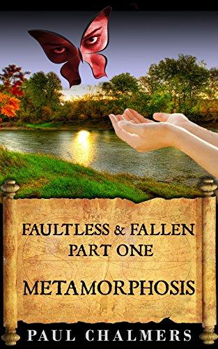 Faultless & Fallen: Metamorphosis (English Edition)