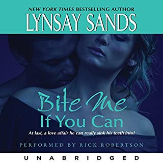 Bite Me If You Can     Argeneau Vampires, Book 6              Written by:                                                                                                                                 Lynsay Sands                               Narrated by:                                                                                                                                 Rick Robertson                      Length: 9 hrs and 32 mins     2 ratings     Overall 5.0