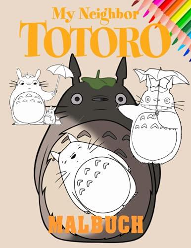 My Neighbor Totoro Malbuch: Ein lustiges Malbuch für Kinder mit vielen bezaubernden Bildern. Ausgezeichnete Geburtstagsgeschenk-Idee