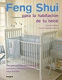 Feng Shui para la habitación de tu bebé (OTROS INTEGRAL) (Spanish Edition)