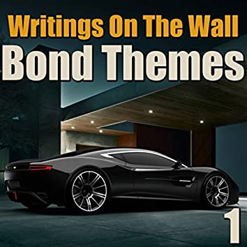 Writings On The Wall Bond Themes, Vol. 1