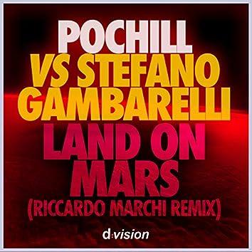 Land on Mars (Riccardo Marchi Remix)