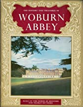 The history and treasures of Woburn Abbey,: Home of the dukes of Bedford for nearly 300 years (Pride of Britain book)