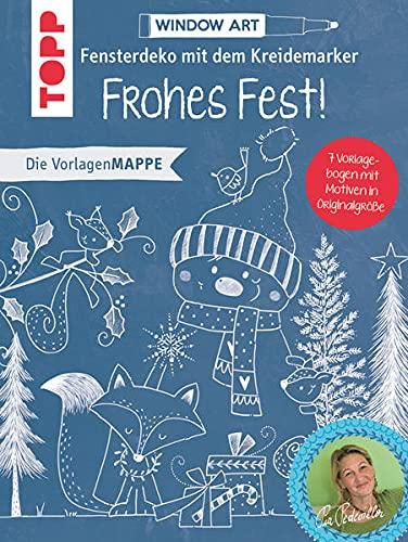Vorlagenmappe Fensterdeko mit dem Kreidemarker - Frohes Fest!: 7 Vorlagebogen mit Motiven in Originalgröße plus sämtliche Motive als Download