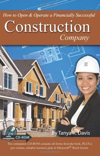How to Open & Operate a Financially Successful Construction Company
