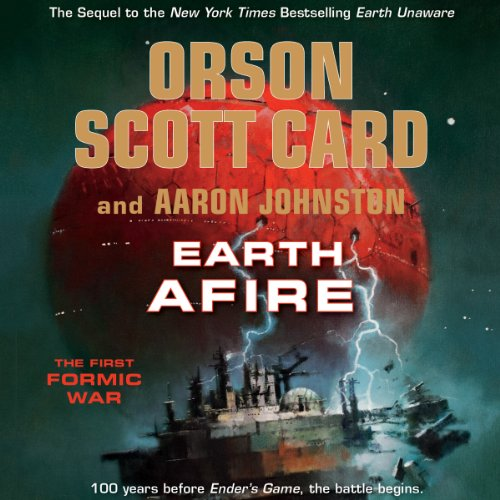 Earth Afire                   By:                                                                                                                                 Orson Scott Card,                                                                                        Aaron Johnston                               Narrated by:                                                                                                                                 Stephen Hoye,                                                                                        Arthur Morey,                                                                                        Stefan Rudnicki,                   and others                 Length: 15 hrs and 13 mins     3,949 ratings     Overall 4.5