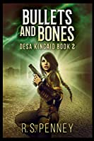 Bullets And Bones