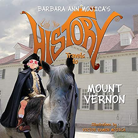 Little Miss History Travels to Mount Vernon