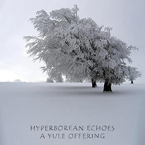 Hyperborean Echoes