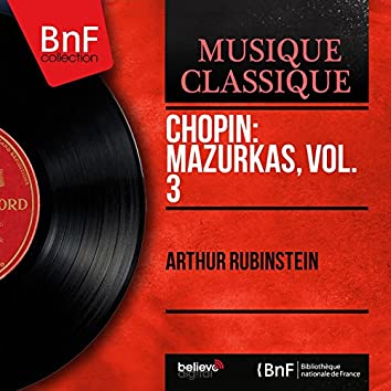 Chopin: Mazurkas, vol. 3 (Mono Version)