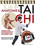 Anatomie & tai chi : Un manuel pratique et détaillé pour profiter de tous les...