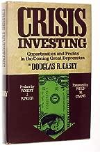 Best doug casey crisis investing Reviews