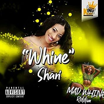 Whine (feat. Shari)