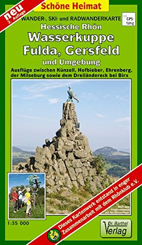 Wander-, Ski- und Radwanderkarte Hessische Rhön, Wasserkuppe, Fulda, Gersfeld und Umgebung: Ausflüge zwischen Künzell, Hofbieber, Ehrenberg, der ... bei Birx. 1:35000 (Schöne Heimat)