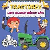 Tractores Libro colorear niños 2+ años: Libro de Colorear para Niños 4 - 8 años: Trenes, barcos, Coches, camiones, aviones y otros vehículos de ... a 8 años en este libro de colorear antiestrés