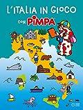L'Italia in gioco con Pimpa. Ediz. a colori (Libroni)