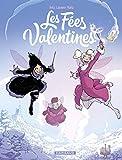 Les Fées Valentines - Tome 4 - La Princesse des neiges