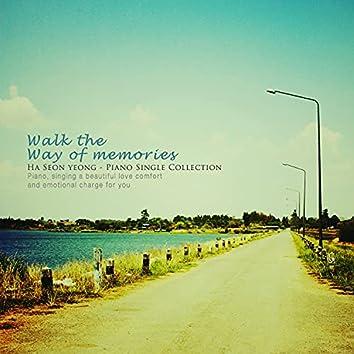 Walk the path of memories