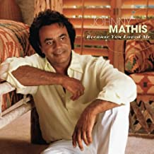 Because You Loved Me: The Songs of Diane Warren by Johnny Mathis