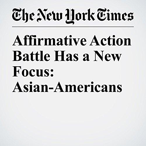 Affirmative Action Battle Has a New Focus: Asian-Americans copertina