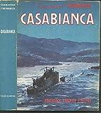 Casabianca : 27 novembre 1942 - 13 septembre 1943