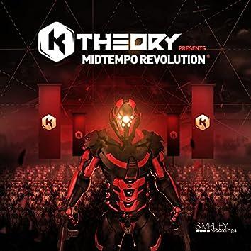 K Theory Presents: Midtempo Revolution
